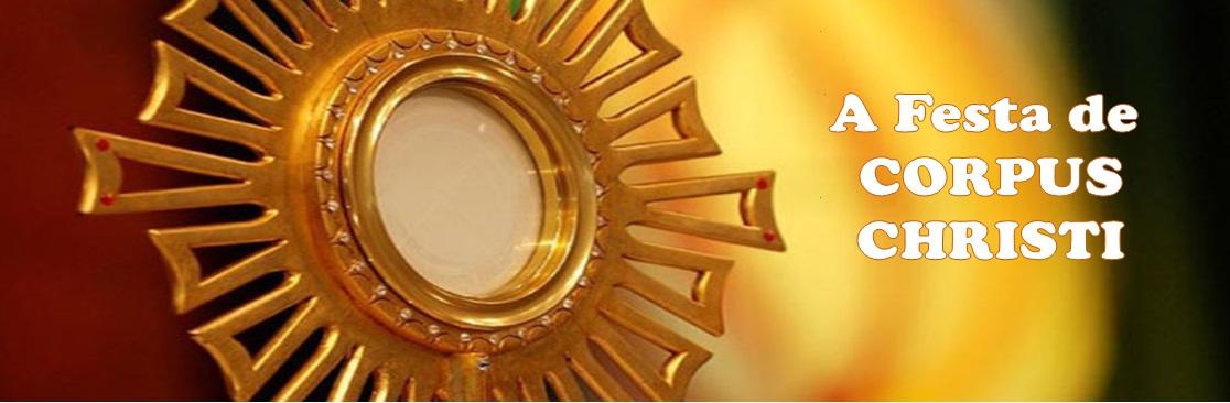 Resultado de imagem para Festa de Corpus Christi